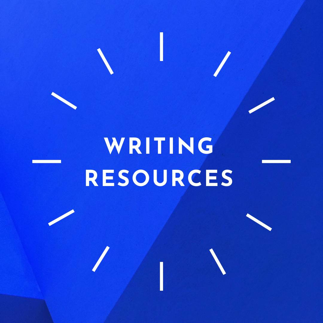 click here to view our collection of writing resources